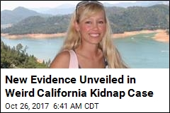 New Evidence Unveiled in Weird Calif. Kidnap Case