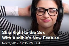 Audiobook Service Lets Users Skip to Sex Scenes