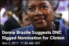Donna Brazile Suggests DNC Rigged Nomination for Clinton
