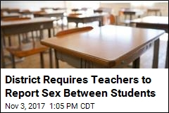 District Requires Teachers to Report Sex Between Students