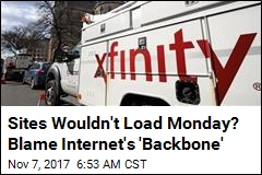 Internet Had a 'Backbone' Problem on Monday