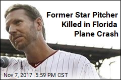 Former Star Pitcher Killed in Florida Plane Crash