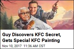 Guy Discovers KFC Secret, Receives Special KFC Painting