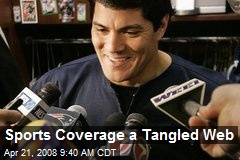 Sports Coverage a Tangled Web