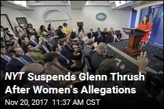 Women Allege Glenn Thrush of NYT Made Unwanted Advances