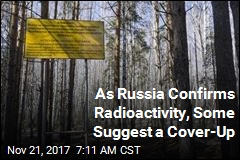 As Russia Confirms Radioactivity, Some Suggest a Cover-Up