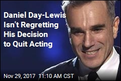 Daniel Day-Lewis Doesn't Plan to See His Final Movie