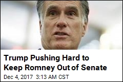 Trump Pushing Hard to Keep Romney Out of Senate