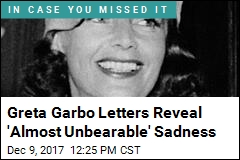 Greta Garbo Letters Reveal 'Almost Unbearable' Sadness