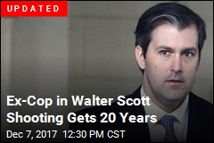 Ex-Cop Faces 19 to 24 Years for Shooting Walter Scott