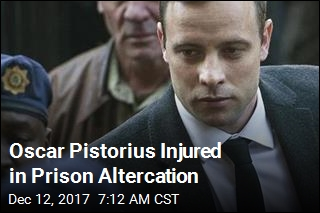 Oscar Pistorius Bruised in Prison Fight