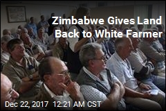 First White Farmer Gets Land Back in Zimbabwe