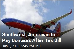 Southwest, American to Pay Bonuses After Tax Bill