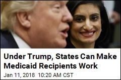 Trump Administration to Allow a Medicaid Work Requirement