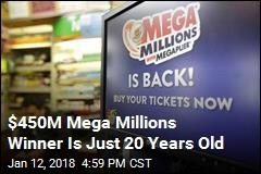 450m Mega Millions Winner Is Just 20 Years Old