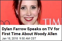 Dylan Farrow Speaks on TV for First Time About Woody Allen