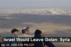 Israel Would Leave Golan: Syria