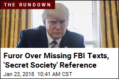 Trump: Missing FBI Texts 'One of the Biggest Stories'