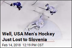 Well, USA Men's Hockey Just Lost to Slovenia
