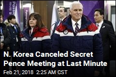 N. Korea 'Canceled Secret Mike Pence Meeting at Last Minute'