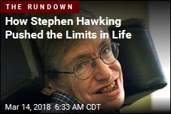 How Stephen Hawking Pushed the Limits in Life