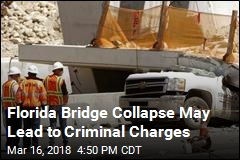 Florida Bridge Collapse May Lead to Criminal Charges