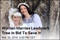 Woman Marries Landmark Tree in Bid To Save It