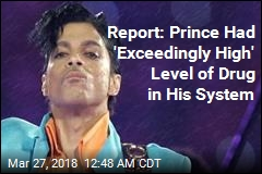 Report: Prince Had 'Exceedingly High' Level of Drug in System