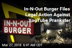 In-N-Out Burger Seeks to Ban YouTube Prankster