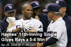 Haynes' 11th-Inning Single Gives Rays a 5-4 Win
