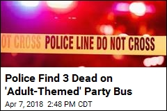 3 Killed in Shooting on 'Adult-Themed' Party Bus