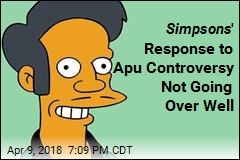 Simpsons ' Response to Apu Controversy Not Going Over Well