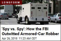 'Spy vs. Spy': How the FBI Outwitted Armored-Car Robber
