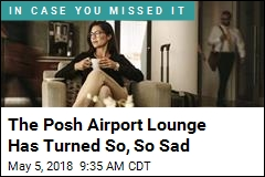 The Airport Lounge Has Turned (Gasp!) Pedestrian