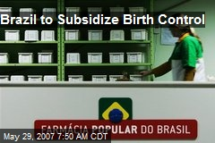 Brazil to Subsidize Birth Control