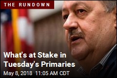 What's at Stake in Tuesday's Primaries