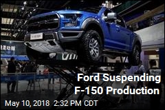 Ford Suspending F-150 Production