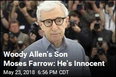Woody Allen's Son Moses Farrow: He's Innocent