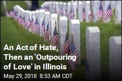 An Act of Hate, Then an 'Outpouring of Love' in Illinois