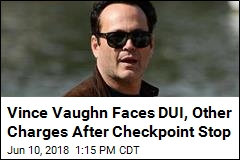 Actor Vince Vaughn Arrested on Suspicion of DUI