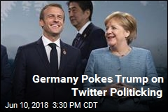 Germany Pokes Trump on Twitter Politicking
