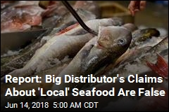 Report: 'Local' Seafood Came From Other Side of World
