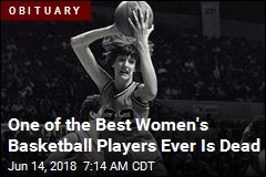 One of the Best Women's Basketball Players Ever Is Dead