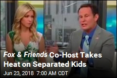 Fox & Friends Co-Host Takes Heat on Separated Kids