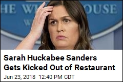 Sarah Huckabee Sanders Gets Kicked Out of Restaurant