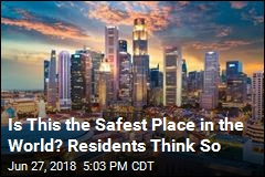 Is This the Safest Place in the World? Residents Think So