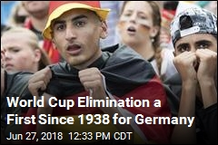 World Cup Elimination a First Since 1938 for Germany