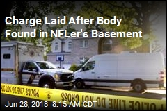 Charge Laid After Body Found in NFLer's Basement