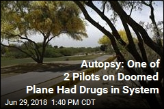 Autopsy: One of 2 Pilots on Doomed Plane Had Drugs in System