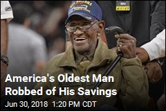 America's Oldest Man Robbed of His Savings